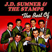 The Best Of by J.D. Sumner and the Stamps