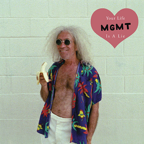 Play & Download Your Life Is A Lie by MGMT | Napster