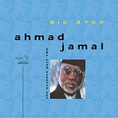 Play & Download Big Byrd: The Essence, Pt. 2 by Ahmad Jamal | Napster