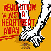 Play & Download Revolution Is Just A Heartbeat Away by Various Artists | Napster
