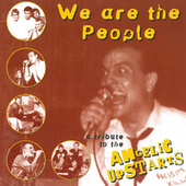 We Are The People - A Tribute To The Angelic Upstarts by Various Artists