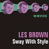 Sway With Style by Les Brown