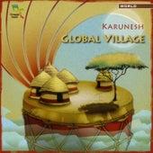 Global Village by Karunesh