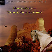 Play & Download Tintagel, Castle Of Arthur by Medwyn Goodall | Napster