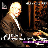 L'Orgue Aux Trois Visages Visage Allemand by Michel Chapuis