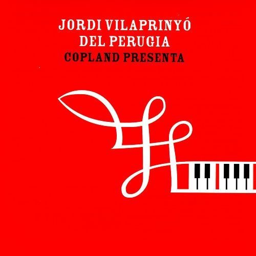 Play & Download Copland Presenta by Jordi Vilaprinyó | Napster