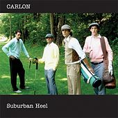 Play & Download Suburban Heel EP by Carlon | Napster