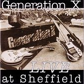 Play & Download Live In Sheffield by Generation X | Napster