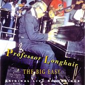 Play & Download The Big Easy by Professor Longhair | Napster