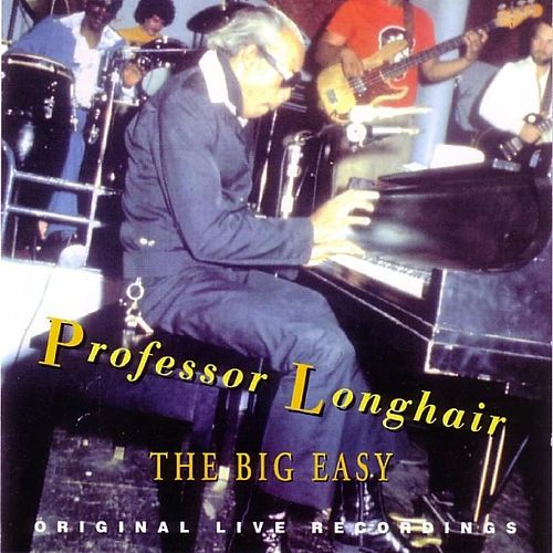 The Big Easy by Professor Longhair