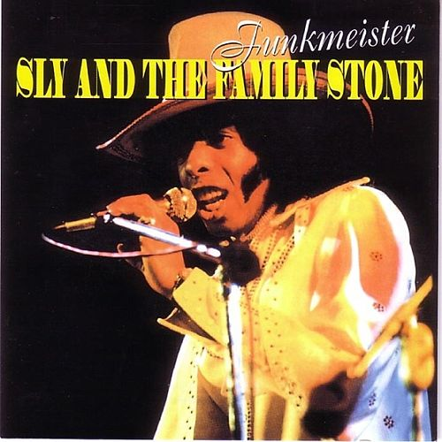 Play & Download Funkmeister by Sly & the Family Stone | Napster