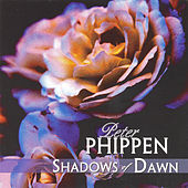 Play & Download Shadows of Dawn by Peter Phippen | Napster