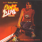 Play & Download Out Of The Blue Volume 2: The World Will Know by Baby Blue | Napster
