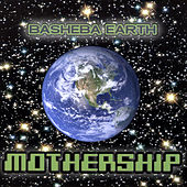 Play & Download Mothership by Basheba Earth | Napster