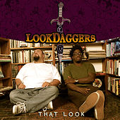 That Look by Look Daggers