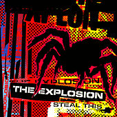 Play & Download Steal This by The Explosion | Napster
