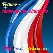 Play & Download France : Souvenirs en chansons by Various Artists | Napster
