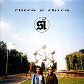 Si by Chico Y Chica
