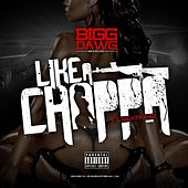 Play & Download Like a Chopper (feat. BeatKing) by C-Loc | Napster
