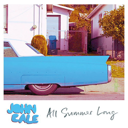 Play & Download All Summer Long by John Cale | Napster