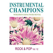 Rock & Pop, Vol. 12 by Instrumental Champions