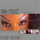 Play & Download Climb On Top by Sm-Trax | Napster