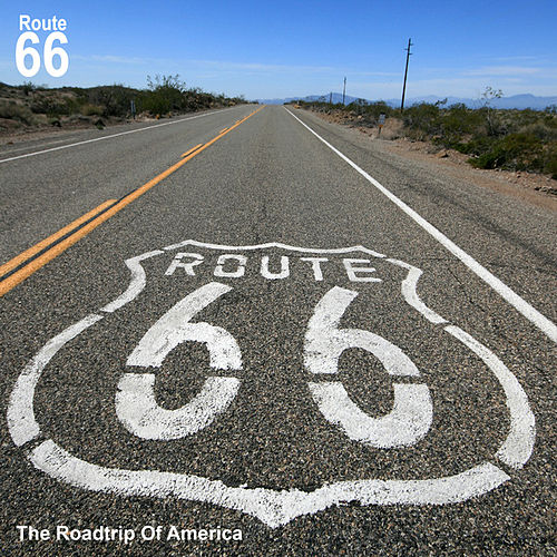 Route 66 - The Roadtrip of America by Various Artists