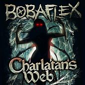 Play & Download Charlatan's Web by Bobaflex | Napster