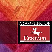 Play & Download A Sampling of Centaur by Various Artists | Napster