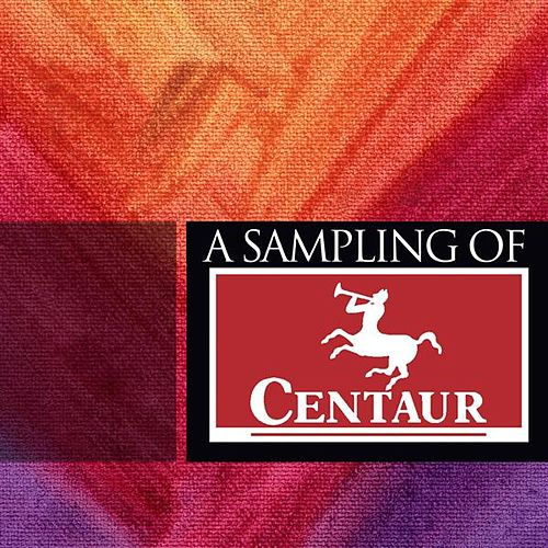 A Sampling of Centaur by Various Artists