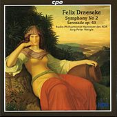 Draeseke: Symphony No. 2 - Serenade in D major by Hannover North German Radio Symphony