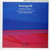 Korngold: Orchestral Works, Vol. 4 by North West German Philharmonic Orchestra