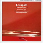 Korngold: Orchestral Works, Vol. 3 by Various Artists