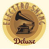 Play & Download Electro Swing Deluxe by Various Artists | Napster