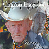 Play & Download Cotton Baggin' 2000 by Kenny Baker | Napster