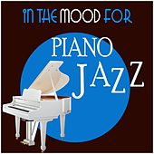 In the Mood for Piano Jazz by Various Artists