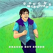 Douche Minutiae by Dragon Boy Suede