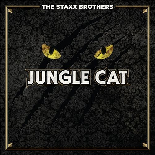 Jungle Cat by The Staxx Brothers
