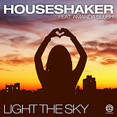 Light the Sky by Houseshaker