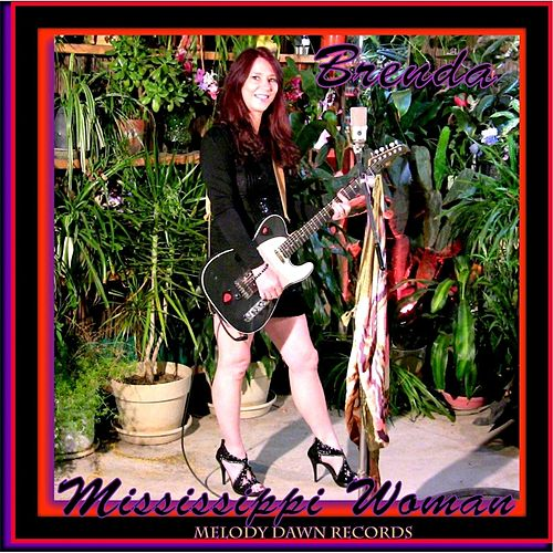 Play & Download Mississippi Woman by Brenda | Napster