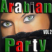 Arabian Party, Vol. 2 by Various Artists