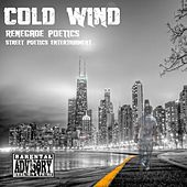 Play & Download Cold Wind by Renegade Poetics | Napster