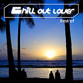 Chill Out Lover - Best Of by Various Artists
