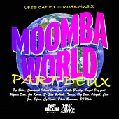 Play & Download Moomba World Part Two by Various Artists | Napster