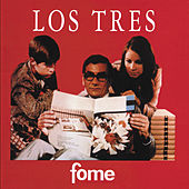 Play & Download Fome by Los Tres | Napster