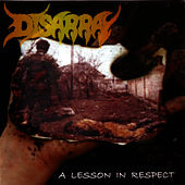 Play & Download A Lesson In Respect by Disarray | Napster