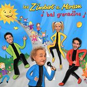 Play & Download Bal grenadine by Les Z'imbert & Moreau | Napster