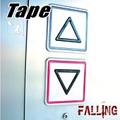 Play & Download Falling Single by Tape | Napster