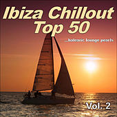 Play & Download Ibiza Chillout Top 50 Vol.2 (Balearic Lounge Pearls) by Various Artists | Napster