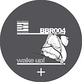 Play & Download Wake Up! by Bruce | Napster